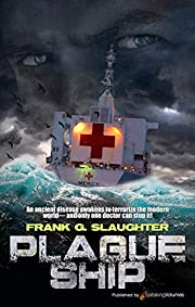 Plague Ship av Frank G. Slaughter