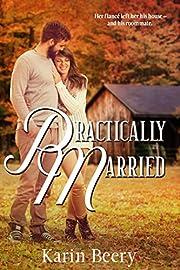 Practically Married – tekijä: Karin Beery