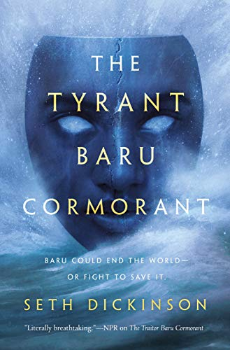 The Tyrant Baru Cormorant (The Masquerade #3) by Seth Dickinson
