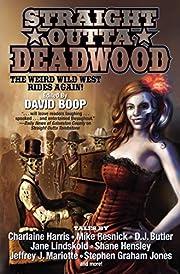 Straight Outta Deadwood de David Boop