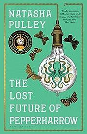 The Lost Future of Pepperharrow (English…