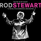 You're In My Heart (2-CD Deluxe Edition) / Rod Stewart With The Royal Philharmonic Orchestra