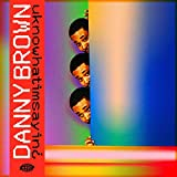 uknowhatimsayin¿ - Danny Brown