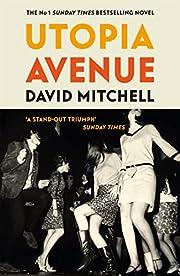 Utopia Avenue de David Mitchell