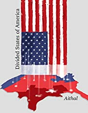 Divided States of America (The Galaxy Series…