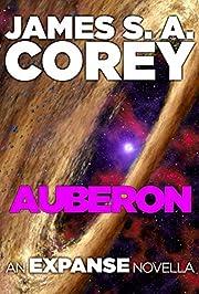 Auberon: An Expanse Novella (The Expanse)…