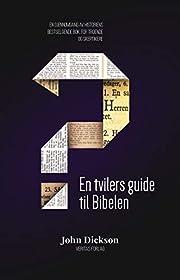 En tvilers guide til Bibelen (Norwegian…