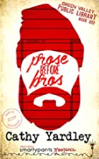 Prose Before Bros (Green Valley Library Book…