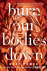 Burn Our Bodies Down av Rory Power