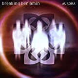 Aurora / Breaking Benjamin