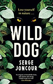 Wild Dog: Sinister and savage psychological…