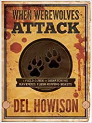 When Werewolves Attack: A Guide to…