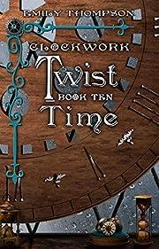 Clockwork Twist: Time por Emily Thompson