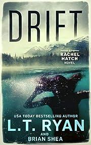 Drift (Rachel Hatch Book 1) av L.T. Ryan