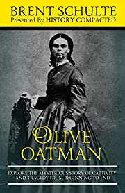 Olive Oatman: Explore The Mysterious Story…