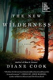 The New Wilderness de Diane Cook