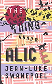 The Thing About Alice por Jean-Luke…