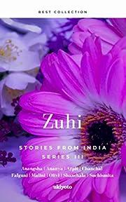 Zuhi: Stories From India (Series Book 3) av…