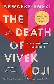 The Death of Vivek Oji: A Novel de Akwaeke…