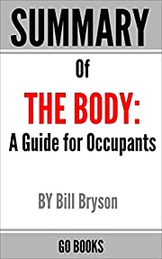 Summary of The Body : A Guide for Occupants…
