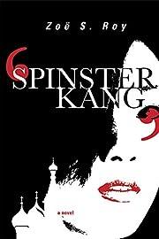 Spinster Kang av Zoë S. Roy