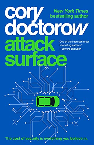 Attack Surface (Little Brother, #3) by Cory Doctorow