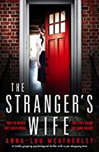 The Stranger's Wife: A totally gripping…