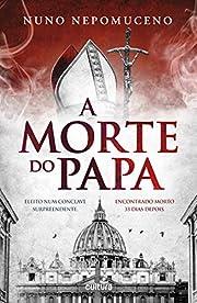 A Morte do Papa (Afonso Catalão Livro 4)…