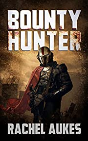 Bounty Hunter: Lone Gunfighter of the…