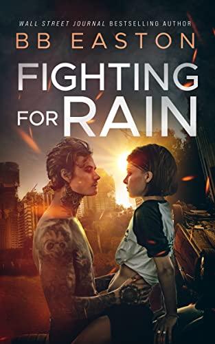 Fighting for Rain