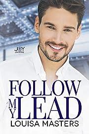Follow My Lead: A Joy Universe Novel –…