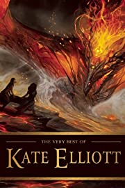 The Very Best of Kate Elliott por Kate…