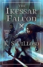 The Ikessar falcon von K. S. Villoso