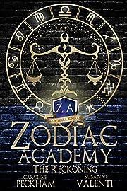 Zodiac Academy 3: The Reckoning: An Academy…