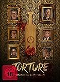 Torture - Einladung zum Sterben