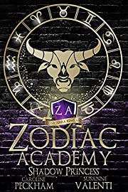Zodiac Academy 4: Shadow Princess: An…