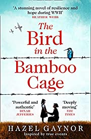 The Bird in the Bamboo Cage af Hazel Gaynor