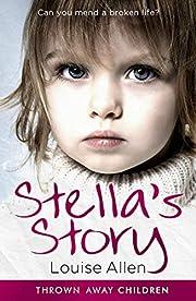 Stella's Story (Thrown Away Children…