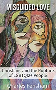 Misguided love: Christians and the rupture…
