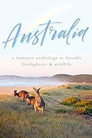 AUSTRALIA: A Romance Anthology av Skye…