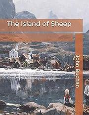 The Island of Sheep av John Buchan
