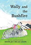 Wally and the Bushfire