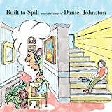 Built To Spill Plays The Songs Of Daniel Johnston (2020)