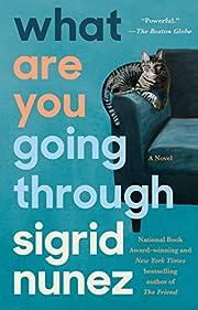 What Are You Going Through: A Novel de…