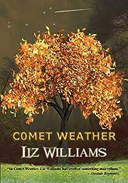 Comet Weather – tekijä: Liz Williams
