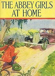 The Abbey Girls at Home av Elsie J. Oxenham