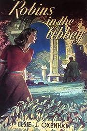 Robins in the Abbey av Elsie J. Oxenham