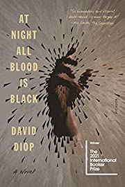 At Night All Blood Is Black: A Novel door…