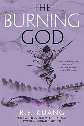 The Burning God (The Poppy War, #3) by R.F. Kuang