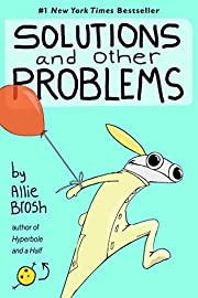 Solutions and Other Problems av Allie Brosh